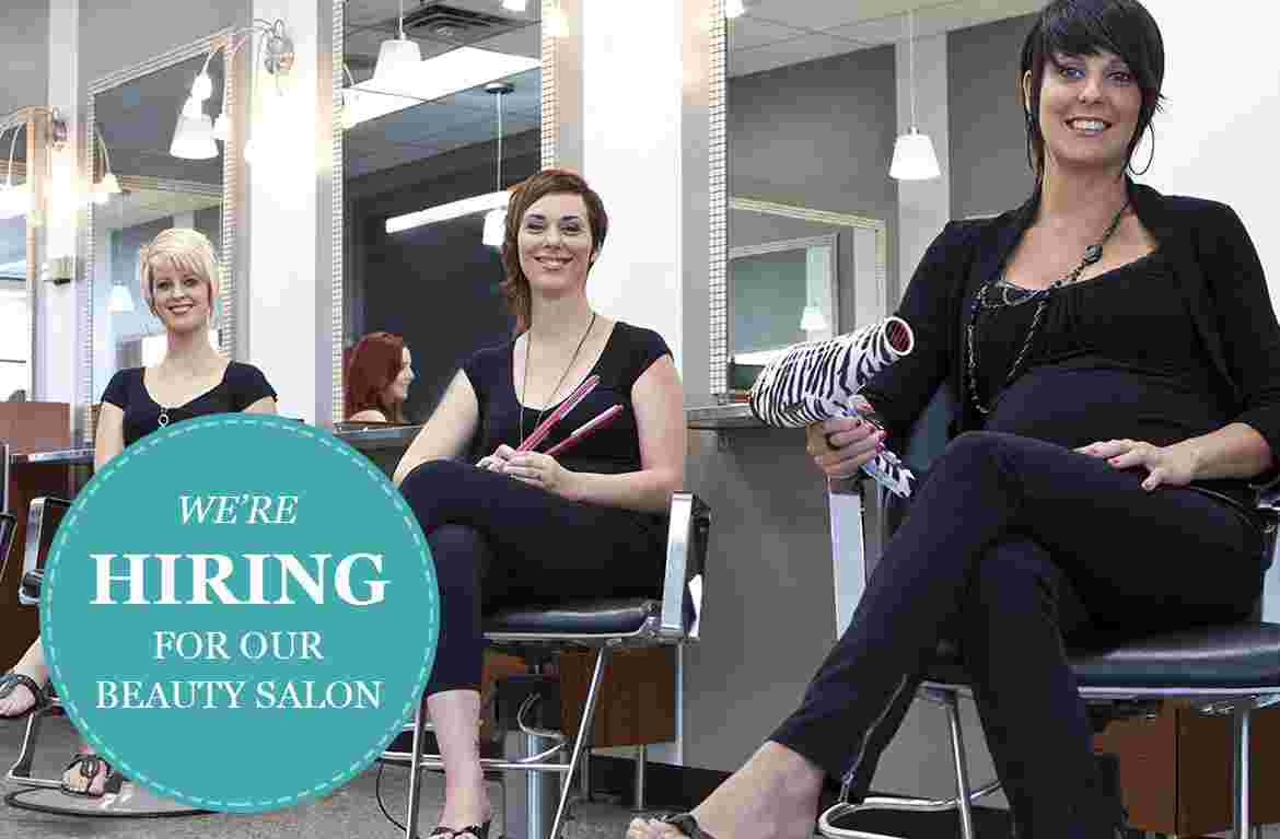 We are Hiring for our Beauty salon